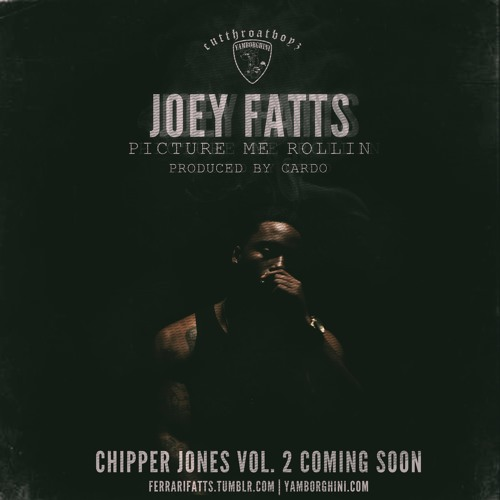Joey Fatts - Picture Me Rollin' (Prod By Cardo)