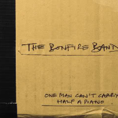 These Days - One Man Can't Carry Half a Piano