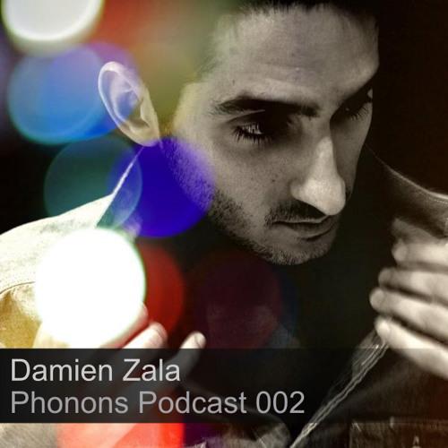 Phonons Podcast 002 - Damien Zala