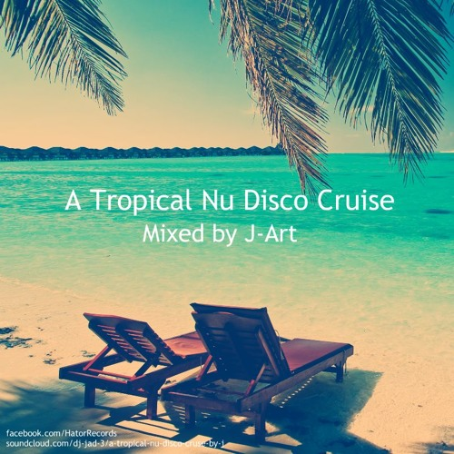 Tropical Nu Disco Cruise