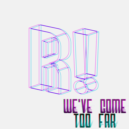 We've Come Too Far (prod. by Thelonius Martin)