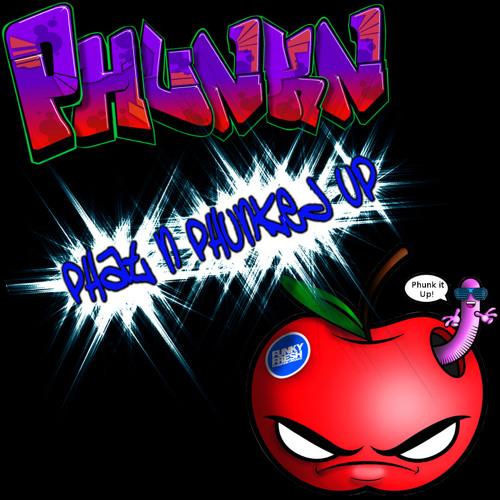 Phunkn - Phat n Phunked Up (Mixtape)