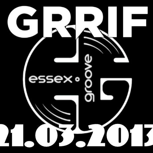 Radio GRRIF live - Essex Groove djs set - 21.03.2013