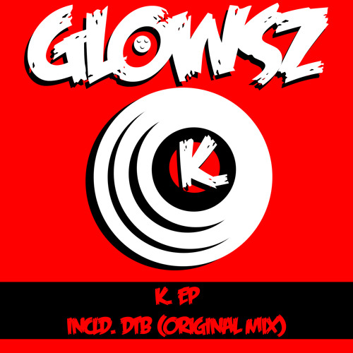 Glowsz - DTB (Original Mix) Unlimited DL!!!
