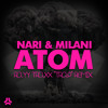 "Nari & Milani - Atom (Rayy Traxx ""Trap"" Remix)"