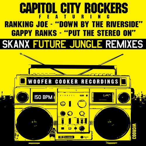 CAPITOL CITY ROCKERS featuring RANKING JOE and GAPPY RANKS - SKANX REMIXES [demo mix]*OUT NOW