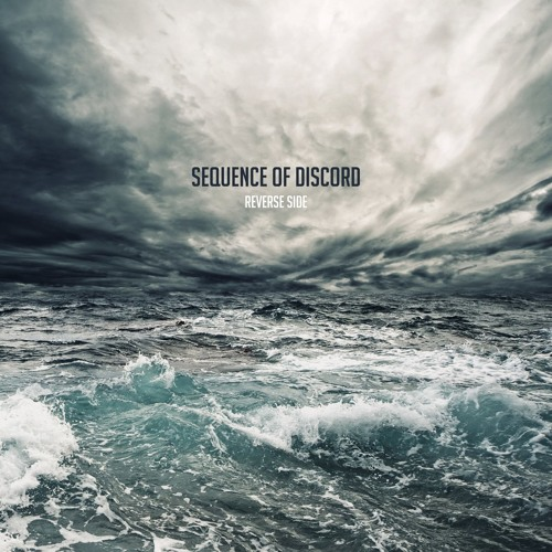 Sequence of Discord - Revers Side (instrumental)