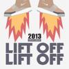 New E®a ♫♫ __  Lift Off 2013 [Rap, HipHop, RnB] Vol 2