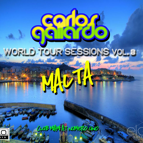 Carlos Gallardo - World Tour Sessions Vol. 8 - MALTA