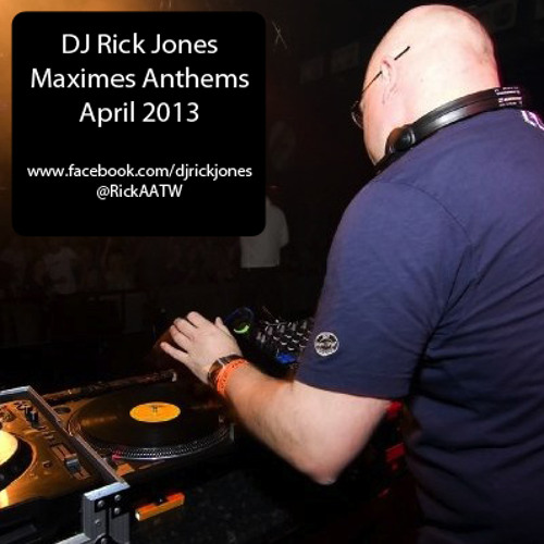Rick Jones - Maximes Anthems (April 2013)