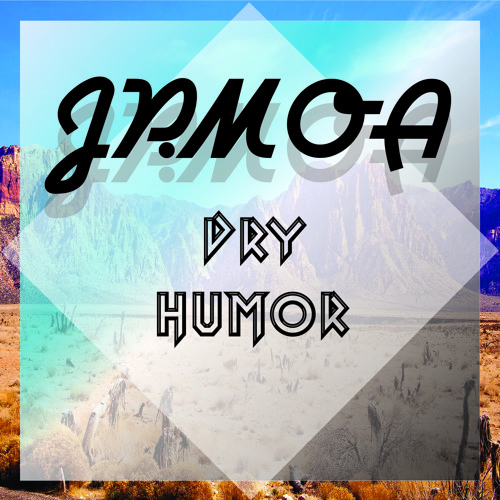 Jp.Moa - Dry Humor (Original Mix) OUT NOW [Houserecordings]