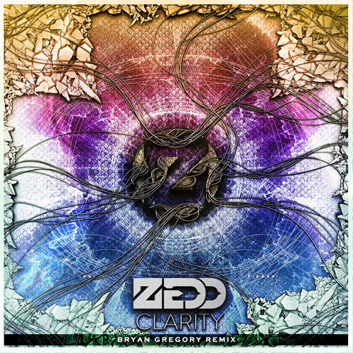 Zedd feat. Foxes - Clarity (Bryan Gregory Remix)