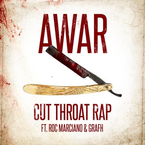 AWAR- Cutthroat Rap (feat. Roc Marciano & Grafh) Prod. Alchemist