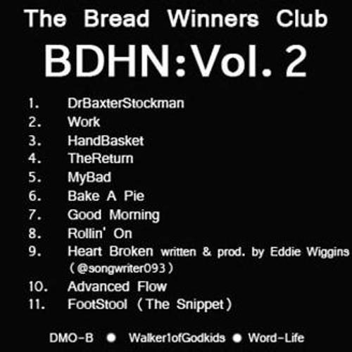 Walker1ofGodsKids of The Bread Winners Club - MyBad