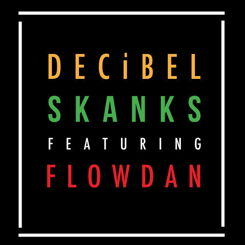 DECiBEL Feat. Flowdan - Skanks (ENiGMA Dubz Mix) OUT NOW!!