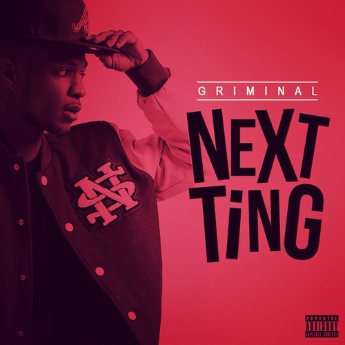 Griminal - Next Ting (Prod. by Joey Stickz)