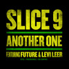 Slice 9 Another One Ft Future And Levi Leer Explicit Mp3