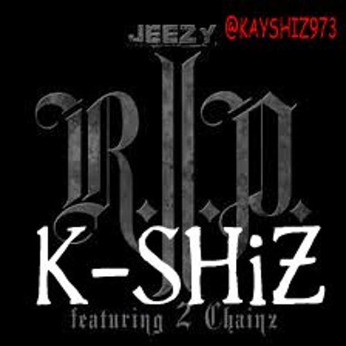K-SHiZ - R.I.P (Lite-Work)