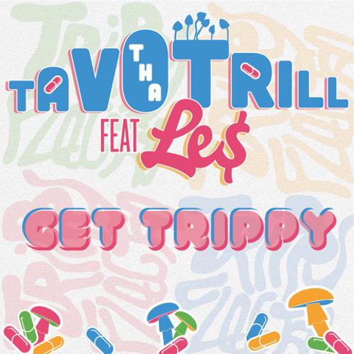 Get Trippy Ft. Le$