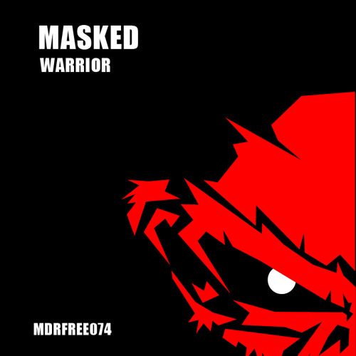 Masked - Warrior // FREE DOWNLOAD