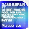 Dash Berlin - Fool For Life (Dash Berlin 4AM Remix)