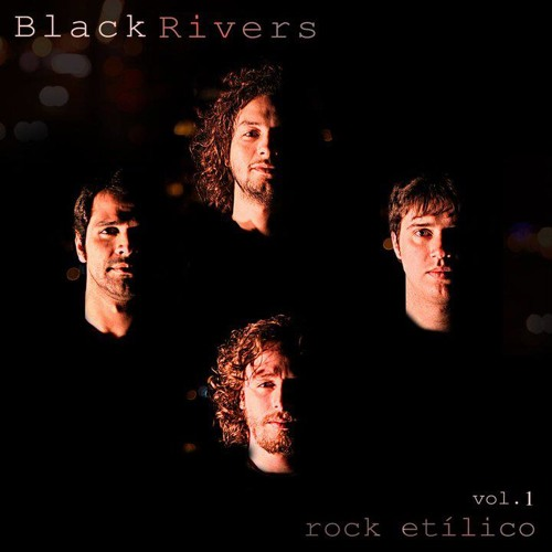 Black Rivers - O que passou por aqui ( 2011 )