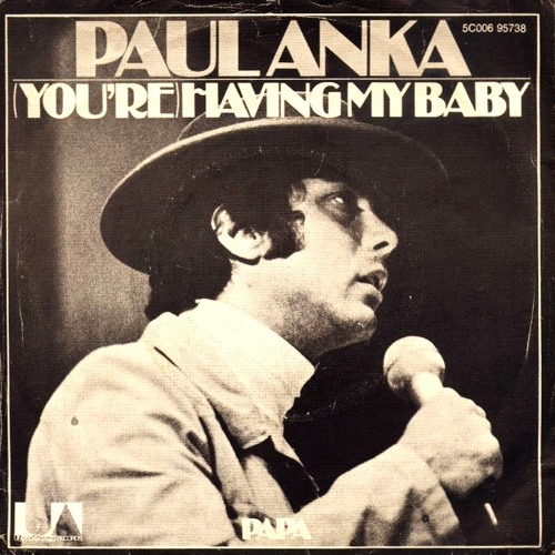 Paul Anka - Having my baby 1974