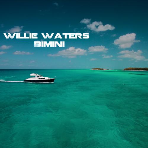 Willie Waters - Bimini