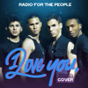 Radio for the People – I Love You (2NE1 English Cover)