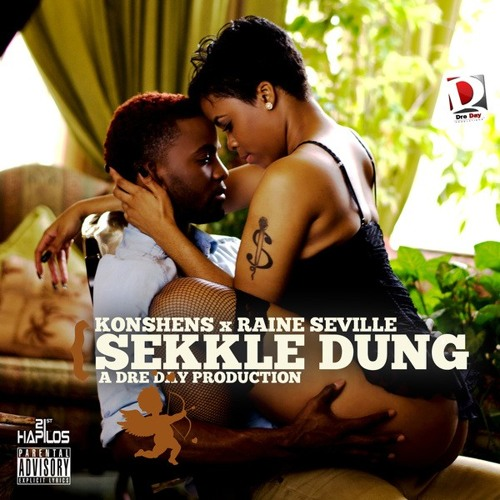 Konshens & Raine Seville - Sekkle Dung (Dre Day Production) [Raw] March 2013