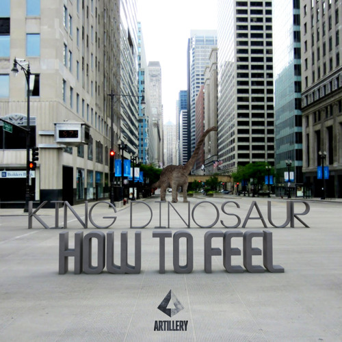 King Dinosaur - How To Feel (Just Kiddin Remix) *Preview*