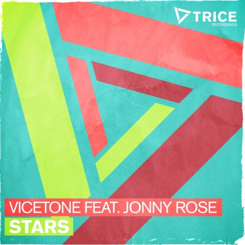 Vicetone feat. Jonny Rose - Stars