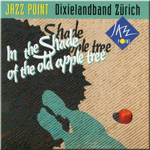 Jazzpoint Jazzband_In the shade of the old apple tree