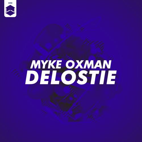 Myke Oxman - Delostie