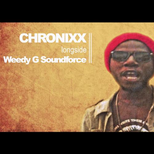 Chronixx longside Weedy G Soundforce 2013   Various Riddim Mix