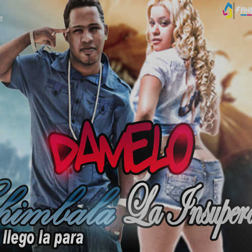 Chimbala Ft La Insuperable - Damelo