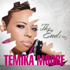 Temika Moore - The End of Me (EP) - 03 Is It Really This Simple-