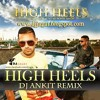 HIGH HEELS - JAZZ DHAMI FT YO YO HONEY SINGH HD