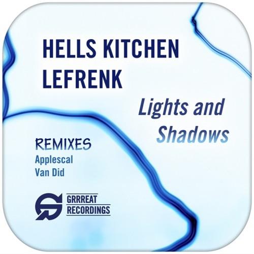 Hells Kitchen & Lefrenk - Shadows (Original Mix)