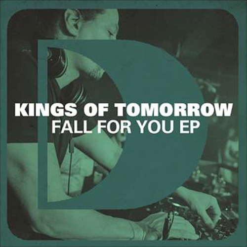 Kings Of Tomorrow feat April - Fall For You - Defected