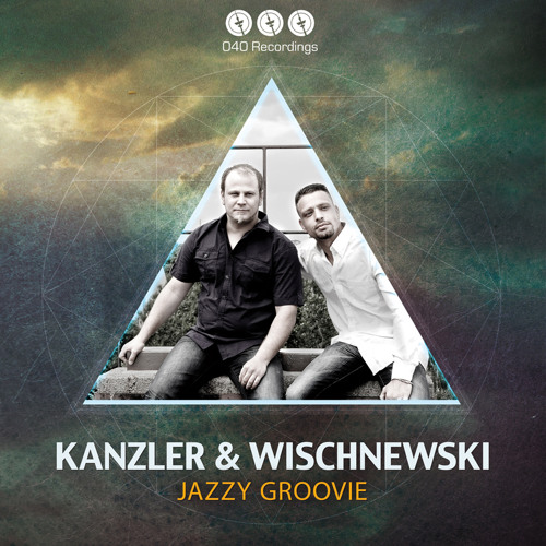 Kanzler & Wischnewski - Jazzy Groovie (Hendrik Zoe Remix)