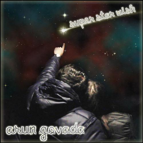 """Super Star Wish"" - Arun Govada 高愛仁 [Official Single]"