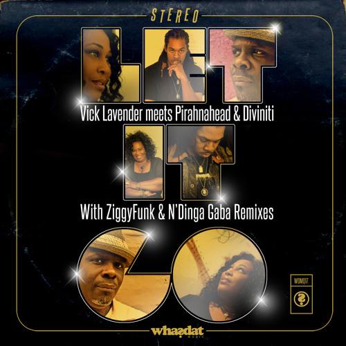 """Vick Lavender meets Pirahnahead & Diviniti - """"Let It Go"""" (Vick & Pirahna's Main Vocal) [preview]"""