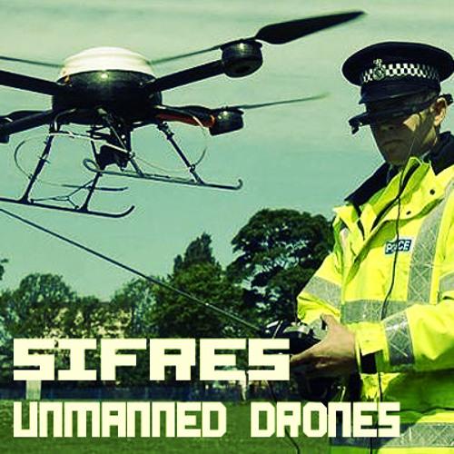 [DJ set] Sifres - Unmanned Drones