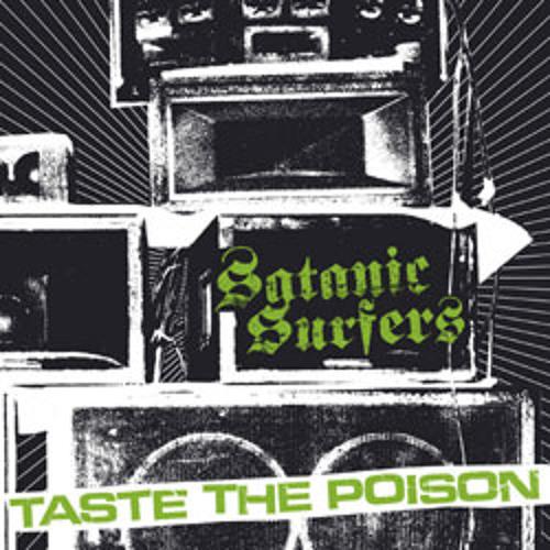 Satanic Surfers - Callousness -