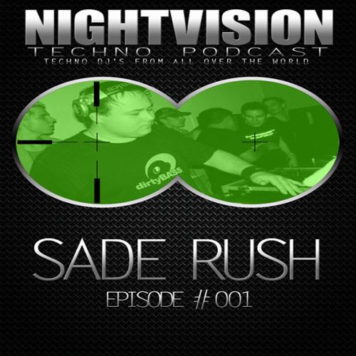 Sade Rush [HU] - NightVision Techno PODCAST 01