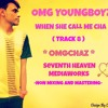 D.j. Nirrosh - OMG Young Boy'z - When She Call Me Cha'z