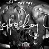 ScHoolboy Q - Yay Yay (Prod. by Boi-1da)