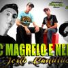 MC MAGRELO E NENE   JEITO BANDIDO ( DJ NEW ) mp3