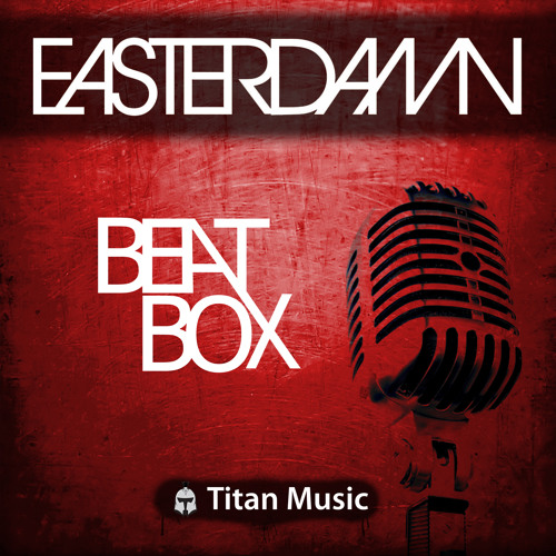 Easterdamn - You're Gonna Let Beatbox Roll (Easterdamn Mash-Up)